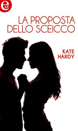 La proposta dello sceicco (eLit) di [Hardy, Kate]