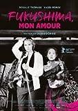 Fukushima Mon Amour [DVD] [2016]