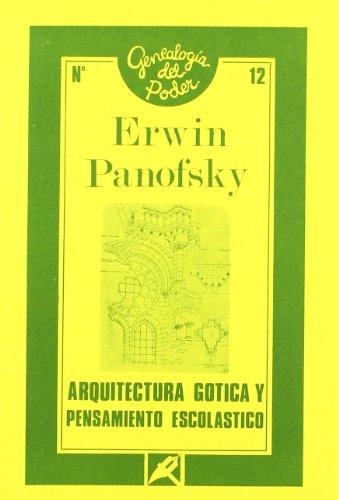 Arquitectura gotica y pensamientoescolastico por Erwin Panofsky