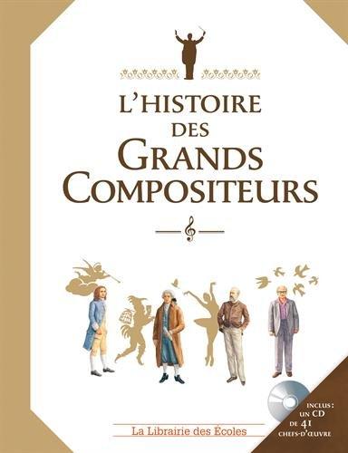 L'histoire des grands compositeurs (1CD audio) par Claire Laurens