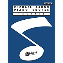 Michael Aaron Piano Course: Technic Grade 1