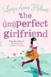 The (Im)Perfect Girlfriend