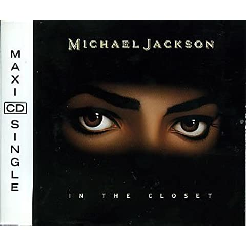 In the closet (4 versions, 1991, plus New Jack Jazz [21] of 'Remember the time') by Michael Jackson