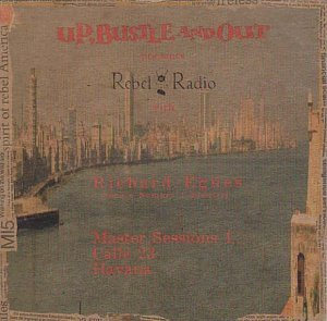 The Rebel Radio Diary (Master Sessions 1 & 2, Calle 23, Havana) by Rupert John Mould (2000-07-01)