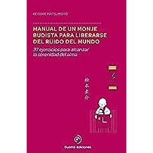 Manual de un monje budista para liberarse del ruido del mundo (Perimetro (duomo))