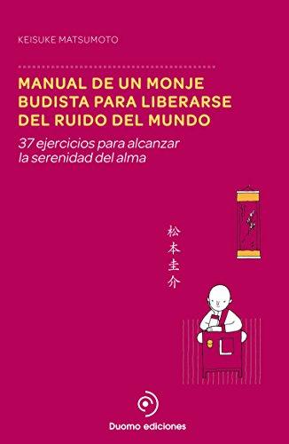 Manual de un monje budista para liberarse del ruido del mundo (Perimetro (duomo)) por Keisuke Matsumoto