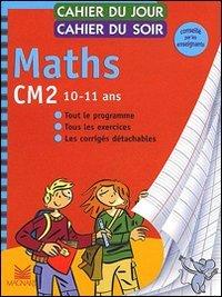 Maths. CM2. Per la Scuola elementare