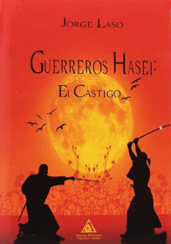 Guerreros Hasei: El castigo