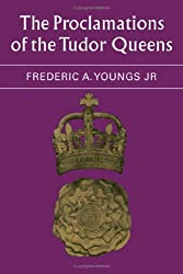 The Proclamations of the Tudor Queens