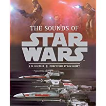 [(Sounds of Star Wars)] [By (author) J. W. Rinzler ] published on (October, 2010)