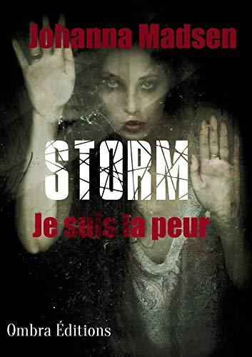 Couverture du livre Storm: (Je suis la peur)