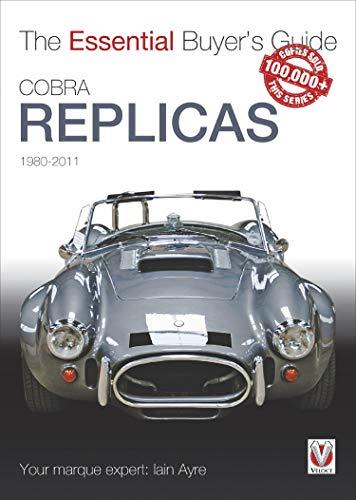 Cobra Replicas: The Essential Buyer's Guide (Essential Buyer's Guide series) (English Edition)