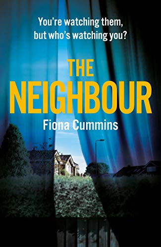 The Neighbour by [Cummins, Fiona]