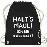 Sprüche - Halt's Maul ich bin voll nett - Unisize - Schwarz - WM110 - Turnbeutel & Gym Bag