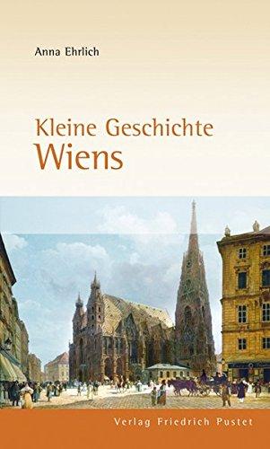 Kleine Geschichte Wiens (Europäische Metropolen)