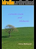 Cornish Cream and Pilchards