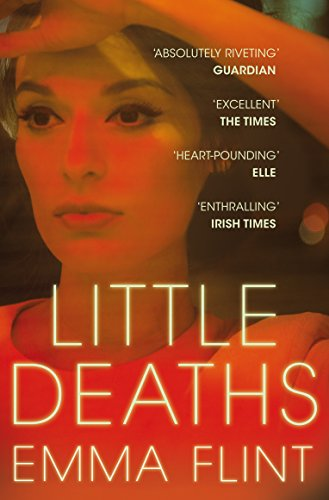 Little Deaths (English Edition) por Emma Flint