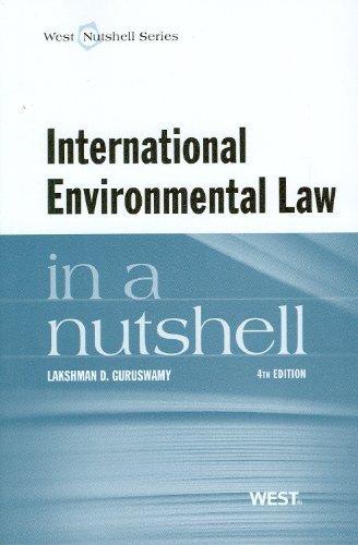 International Environmental Law in a Nutshell by Lakshman Guruswamy (2011-11-14)
