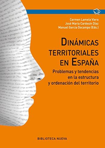 Dinámicas territoriales en España (OBRAS DE REFERENCIA nº 112) por Carman Lamela Viera