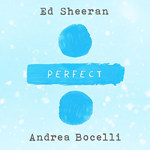 Perfect Symphony With Andrea Bocelli By Ed Sheeran On