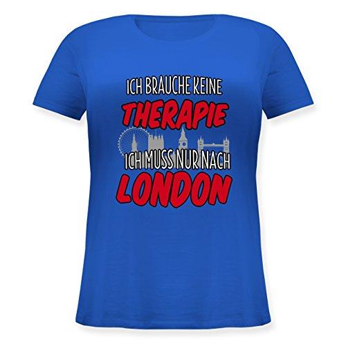 Shirtracer Städte - Ich Brauche Keine Therapie Ich muss Nur Nach London - Lockeres Damen-Shirt in Großen Größen mit Rundhalsausschnitt Blau