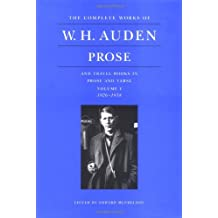The Complete Works of W.H. Auden: Prose and Travel Books in Prose and Verse: Volume I. 1926–1938