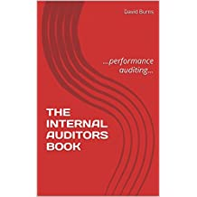 THE INTERNAL AUDITORS BOOK: ...performance auditing... (English Edition)
