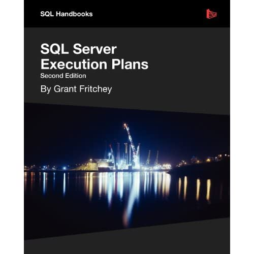 SQL Server Execution Plans by Grant Fritchey (2012-10-12)
