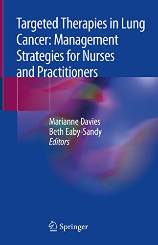 Targeted Therapies in Lung Cancer: Management Strategies for Nurses and Practitioners (English Edition)