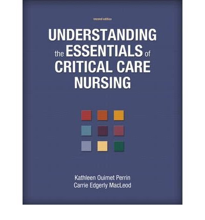 [(Understanding the Essentials of Critical Care Nursing)] [Author: Kathleen Perrin] published on (August, 2012)