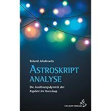 Astroskriptanalyse: Die Auslösungsdynamik der Aspekte im Horoskop