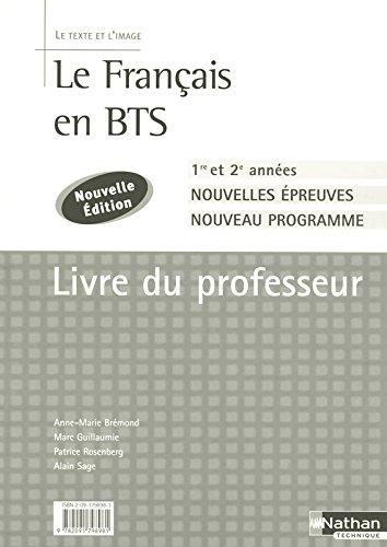 Le Français en BTS - BTS 1re et 2e années