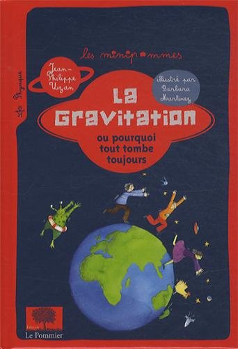 La gravitation ou pourquoi tout tombe to...