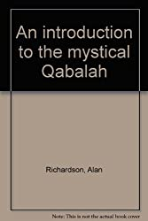 An introduction to the mystical Qabalah