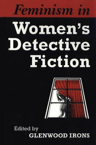 Feminism in Women's Detective Fiction (Heritage)