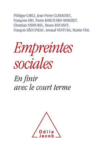 Empreintes sociales: En finir avec le court terme