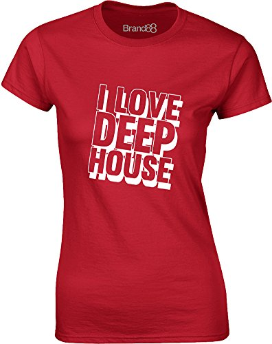 Brand88 - I Love Deep House, Gedruckt Frauen T-Shirt Rote/Weiß