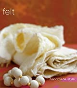 Handmade Style: Felt