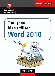 Tout pour bien utiliser Word 2010