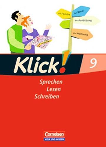 Klick! Deutsch - Östliche Bundesländer und Berlin: 9. Schuljahr - Sprechen, Lesen, Schreiben: Schülerbuch