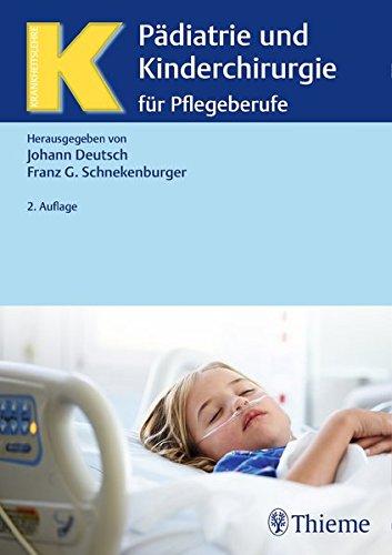 Pädiatrie und Kinderchirurgie: für Pflegeberufe (Krankheitslehre)