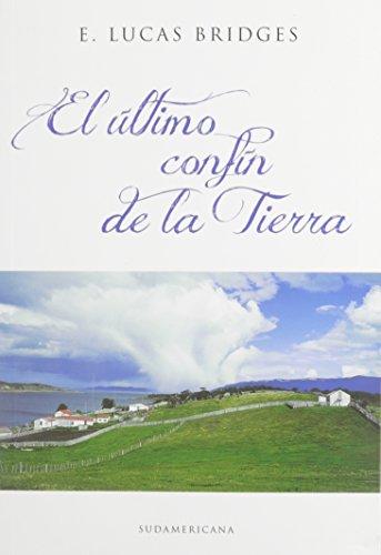 El último confin de la tierra / The Ends of the Earth (Rumbo Sur)