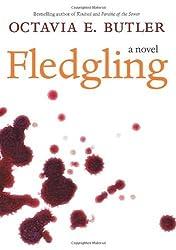 Fledgling: A Novel by Butler, Octavia E. (2005) Hardcover