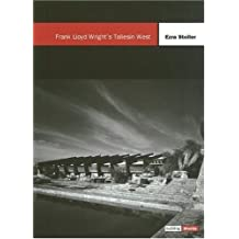 Frank Lloyd Wright's Taliesin West (Building Block) by Ezra Stoller (1999-11-01)