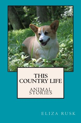 this-country-life-animal-stories