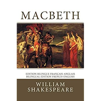 Macbeth: Edition bilingue français-anglais / Bilingual edition French-English