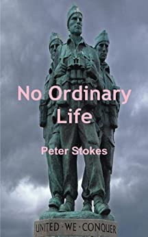 No Ordinary Life by [Stokes, Peter]