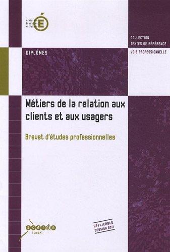 Métiers de la relation aux clients et aux usagers : Brevet d'études professionnelles