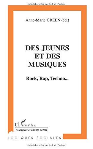 Jeunes et des musiques (d ) rock rap techno