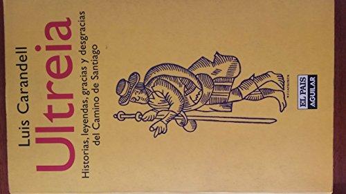 Descargar Libro Ultreia de Luis Carandell